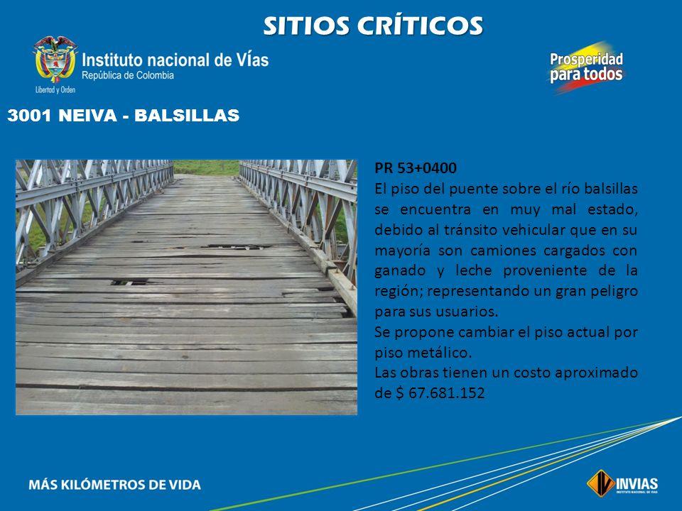 SITIOS CRÍTICOS 3001 NEIVA - BALSILLAS PR 53+0400