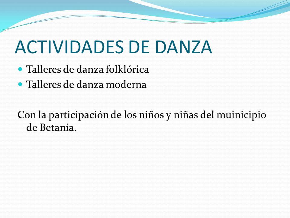 ACTIVIDADES DE DANZA Talleres de danza folklórica