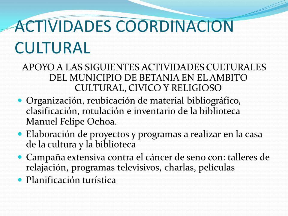 ACTIVIDADES COORDINACION CULTURAL