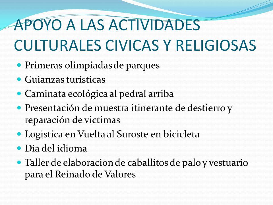APOYO A LAS ACTIVIDADES CULTURALES CIVICAS Y RELIGIOSAS