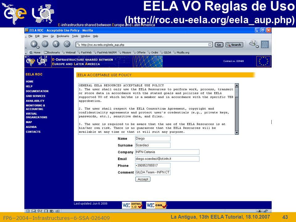 EELA VO Reglas de Uso (http://roc.eu-eela.org/eela_aup.php)