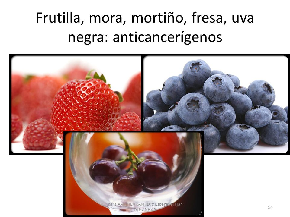 Frutilla, mora, mortiño, fresa, uva negra: anticancerígenos