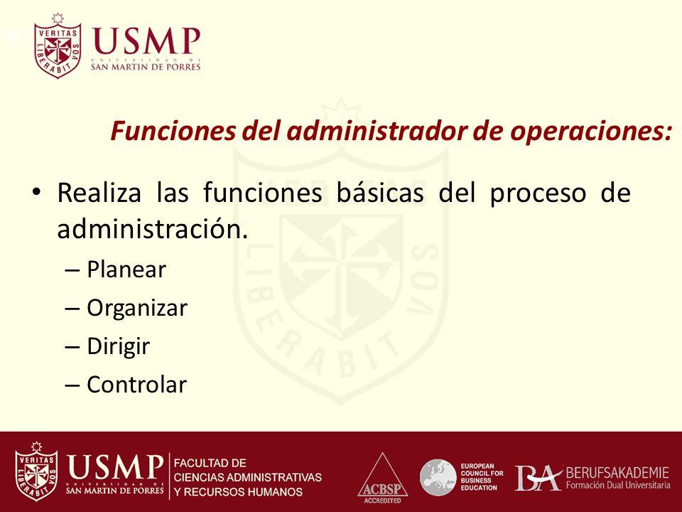 Funciones del administrador de operaciones: