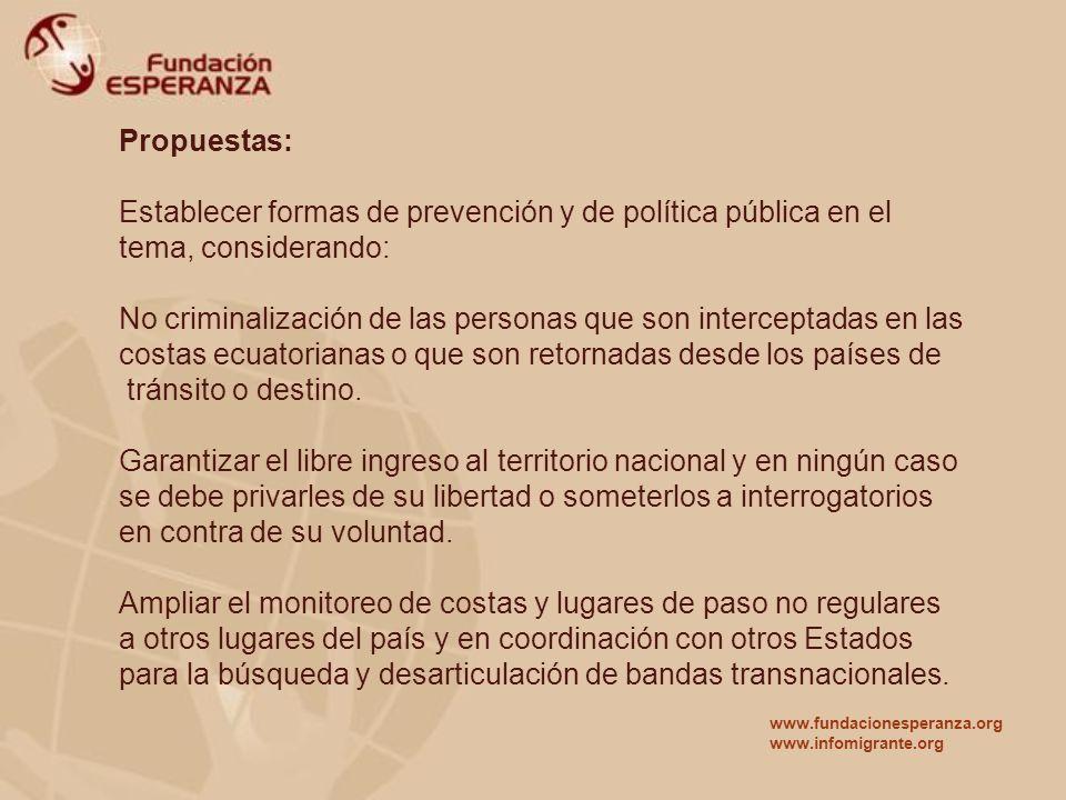Propuestas: Establecer formas de prevención y de política pública en el tema, considerando: