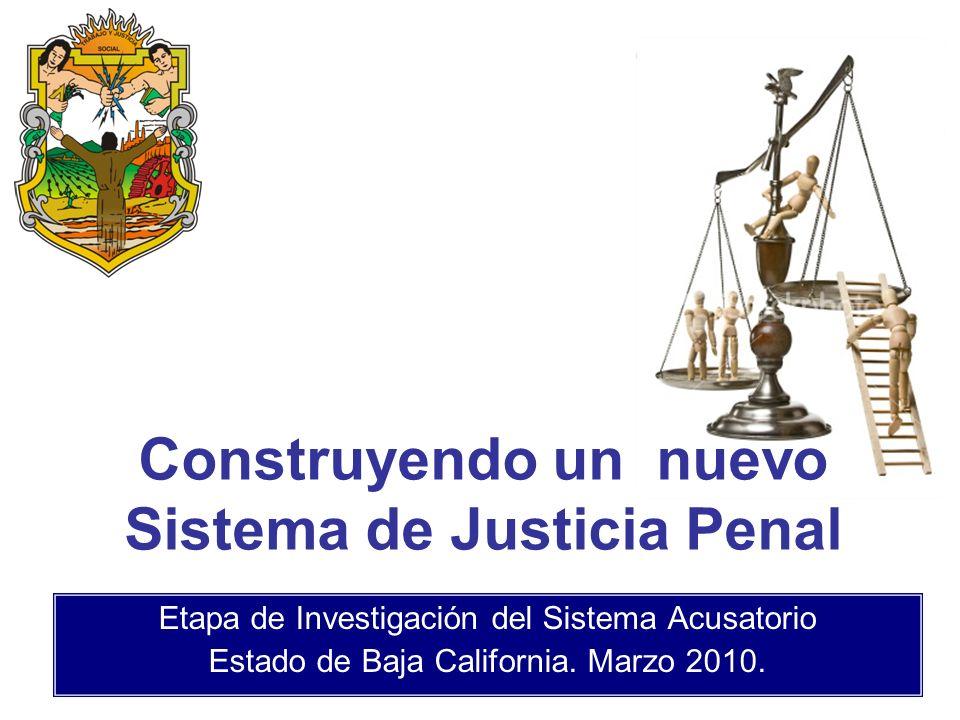 Construyendo un nuevo Sistema de Justicia Penal