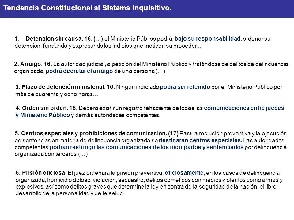 Tendencia Constitucional al Sistema Inquisitivo.
