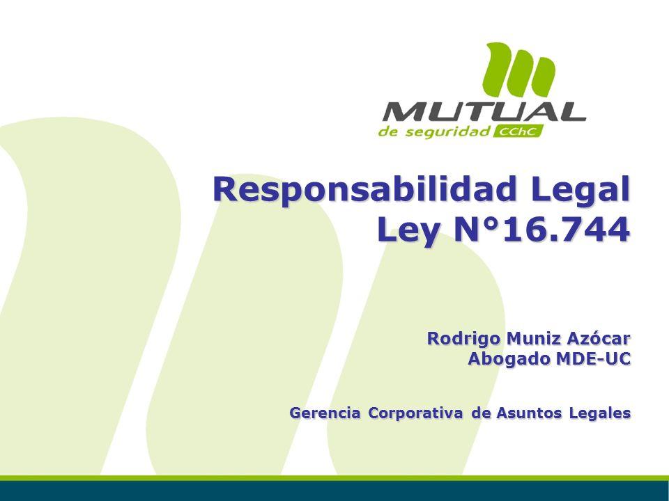 Responsabilidad Legal Ley N°16.744