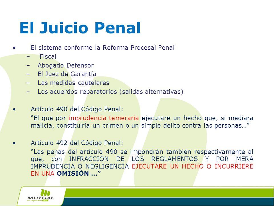 El Juicio Penal El sistema conforme la Reforma Procesal Penal Fiscal