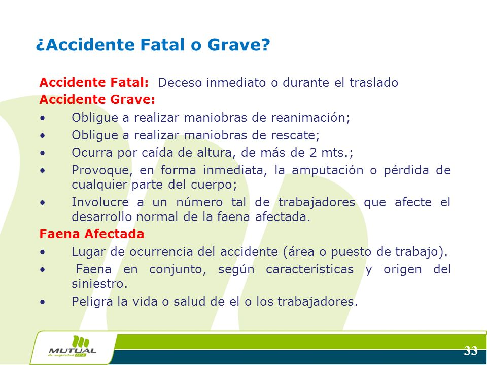 ¿Accidente Fatal o Grave