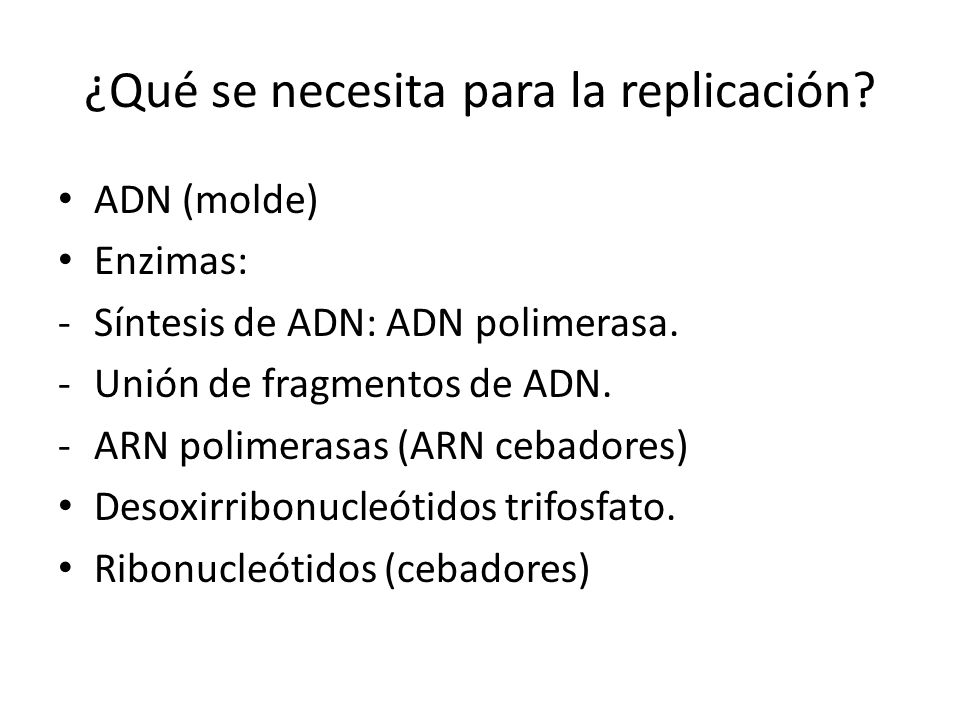 ¿Qué se necesita para la replicación
