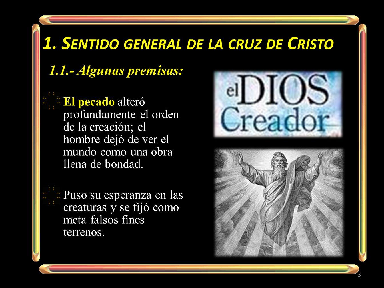 1. Sentido general de la cruz de Cristo