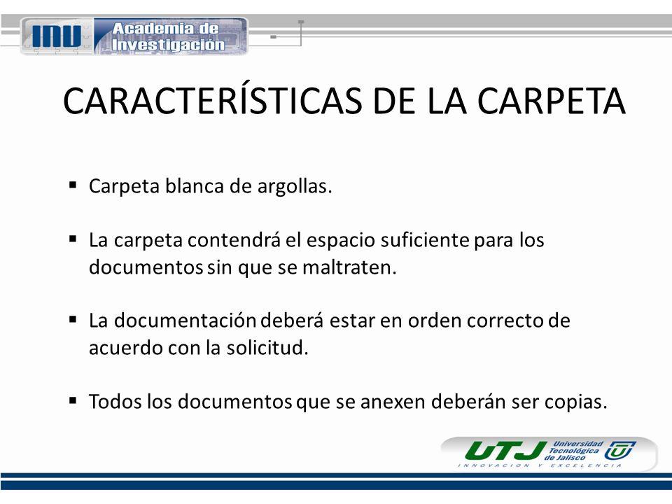 CARACTERÍSTICAS DE LA CARPETA