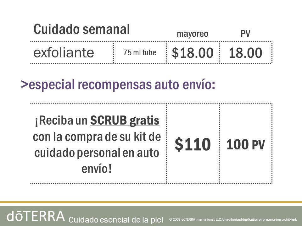 $110 Cuidado semanal exfoliante $18.00 18.00