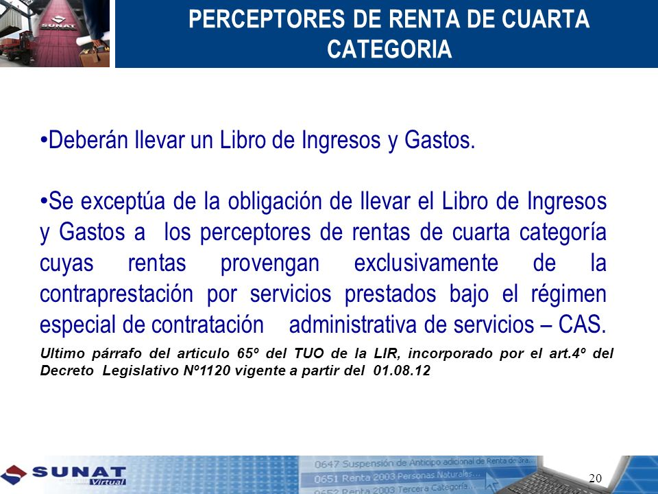 PERCEPTORES DE RENTA DE CUARTA CATEGORIA