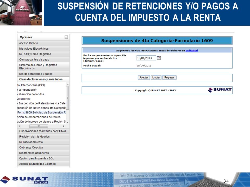 SUSPENSIÓN DE RETENCIONES Y/O PAGOS A CUENTA DEL IMPUESTO A LA RENTA