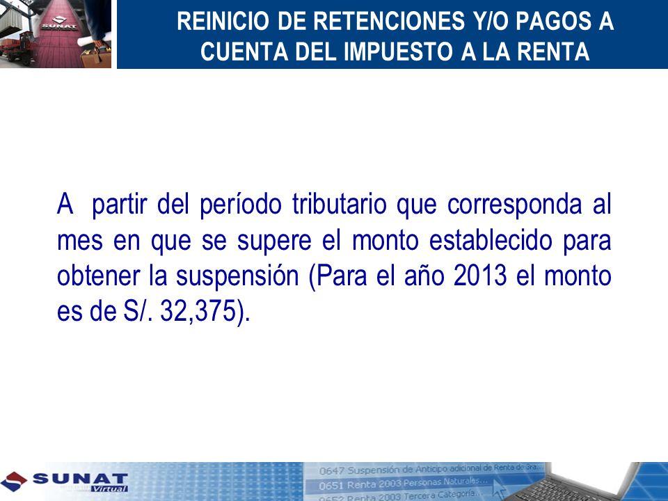 REINICIO DE RETENCIONES Y/O PAGOS A CUENTA DEL IMPUESTO A LA RENTA