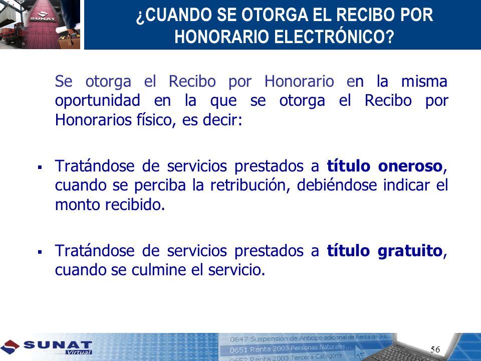 ¿CUANDO SE OTORGA EL RECIBO POR HONORARIO ELECTRÓNICO
