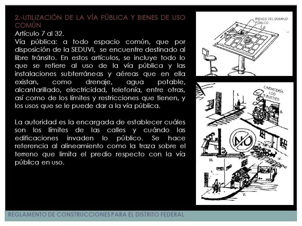 2.-UTILIZACIÓN DE LA VÍA PÚBLICA Y BIENES DE USO COMÚN