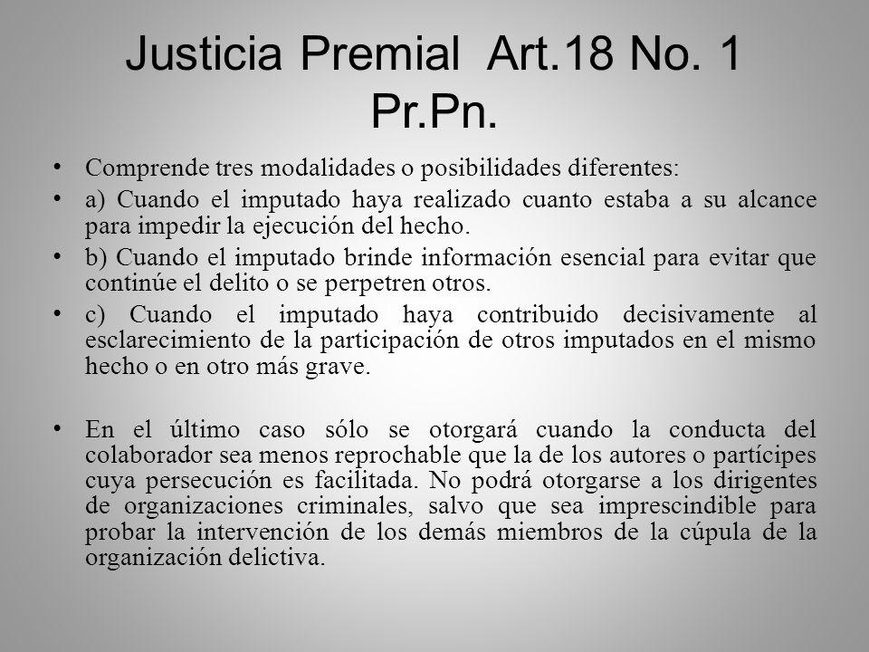 Justicia Premial Art.18 No. 1 Pr.Pn.