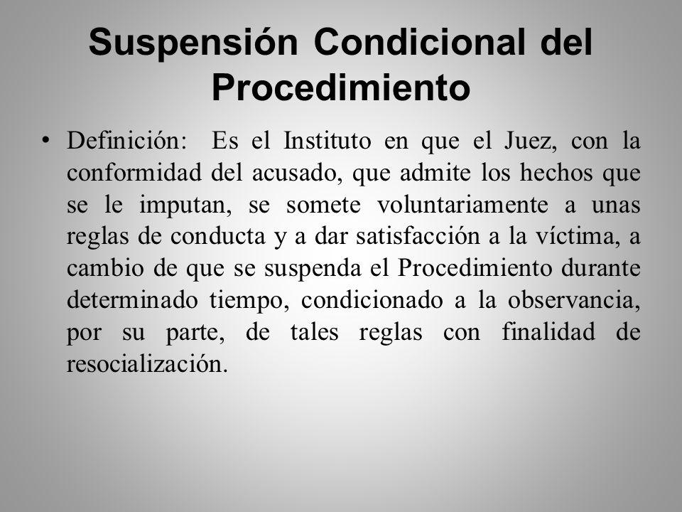 Suspensión Condicional del Procedimiento
