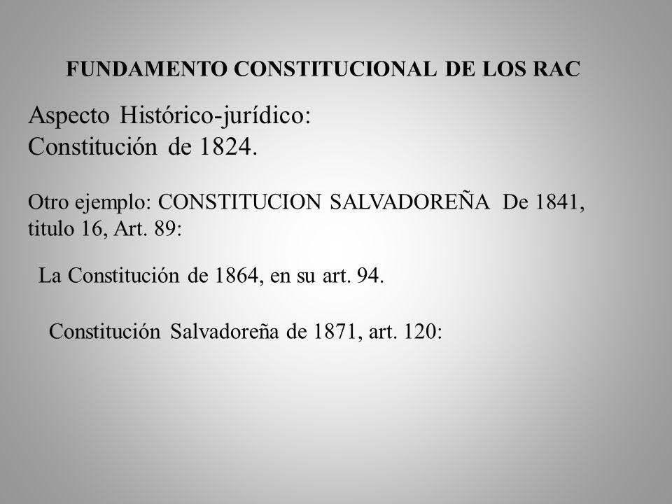 FUNDAMENTO CONSTITUCIONAL DE LOS RAC