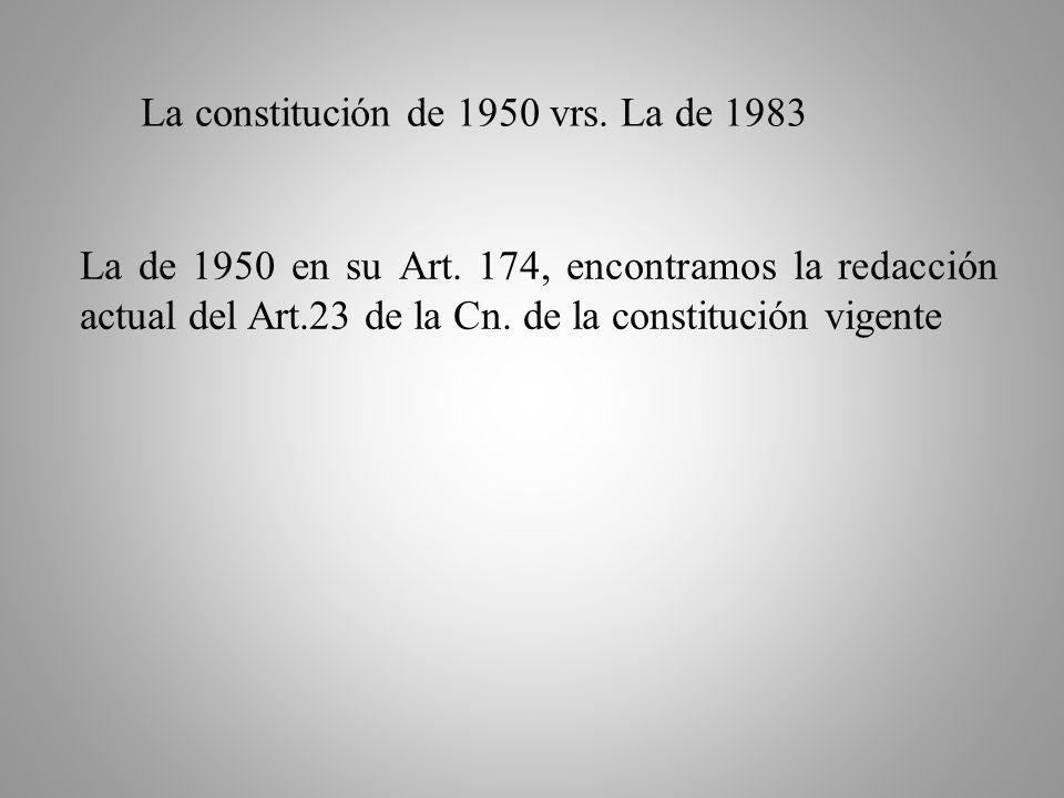 La constitución de 1950 vrs. La de 1983