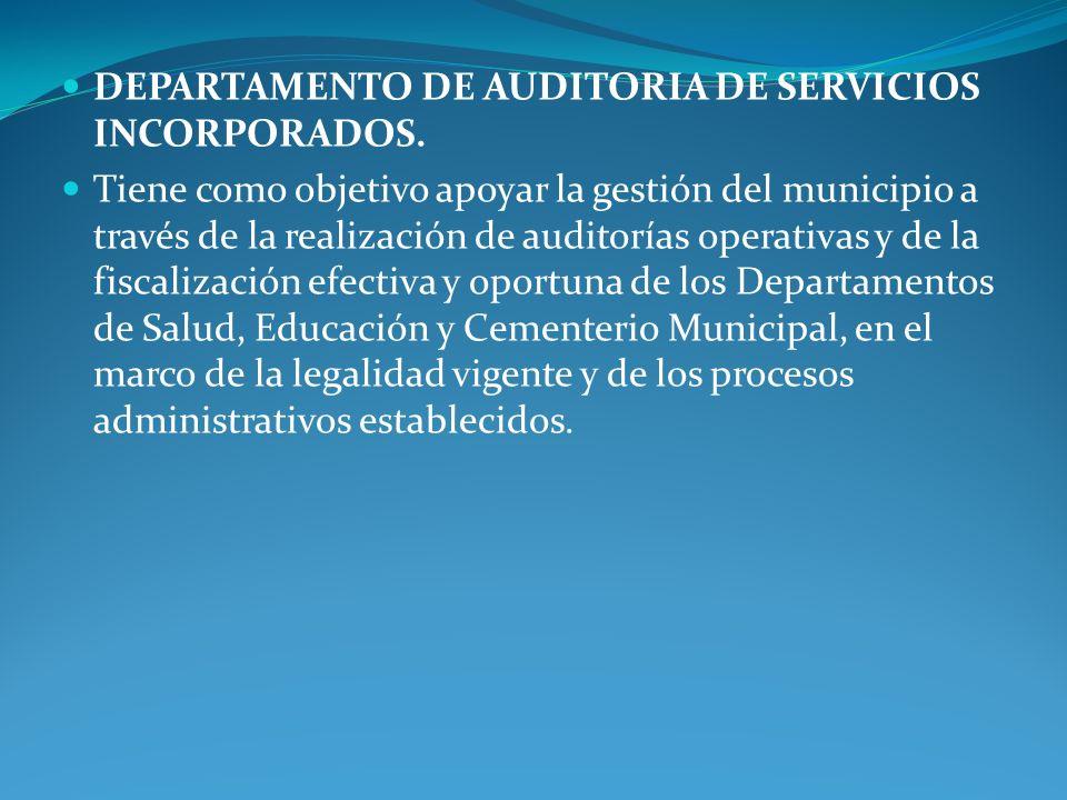 DEPARTAMENTO DE AUDITORIA DE SERVICIOS INCORPORADOS.