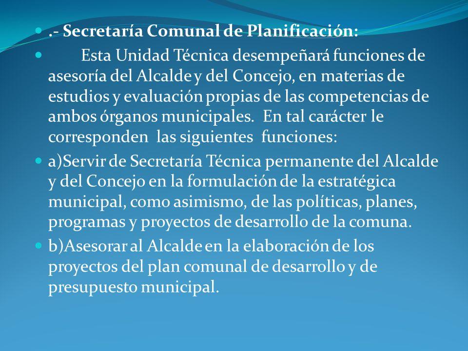 .- Secretaría Comunal de Planificación: