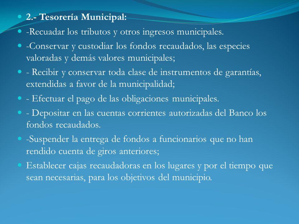 2.- Tesorería Municipal:
