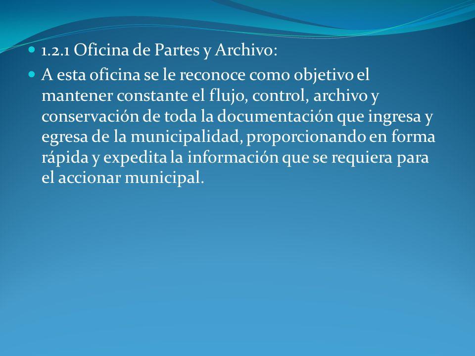 1.2.1 Oficina de Partes y Archivo: