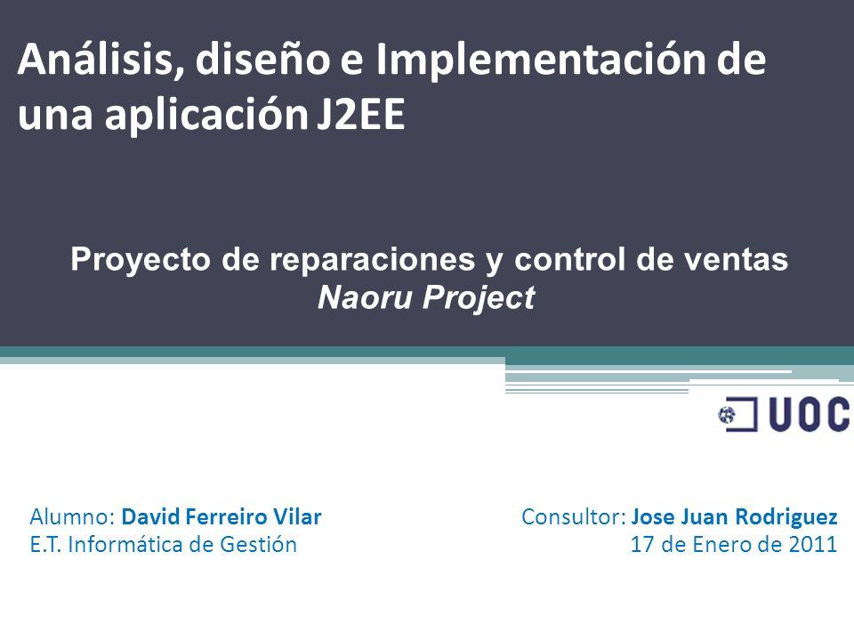 Análisis, diseño e Implementación de una aplicación J2EE