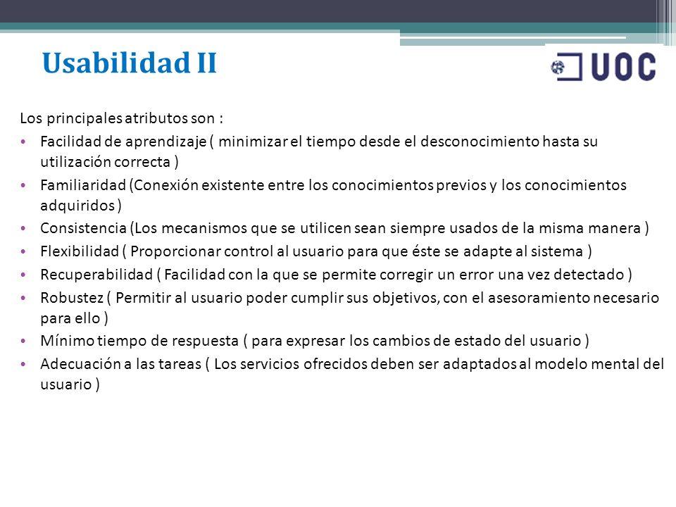 Usabilidad II Los principales atributos son :