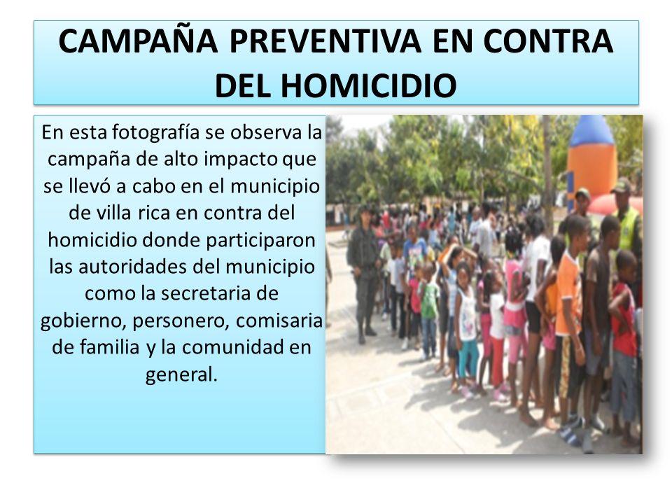 CAMPAÑA PREVENTIVA EN CONTRA DEL HOMICIDIO