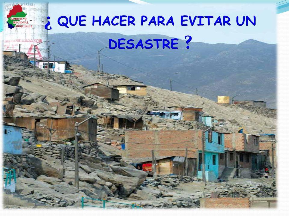 ¿ QUE HACER PARA EVITAR UN DESASTRE