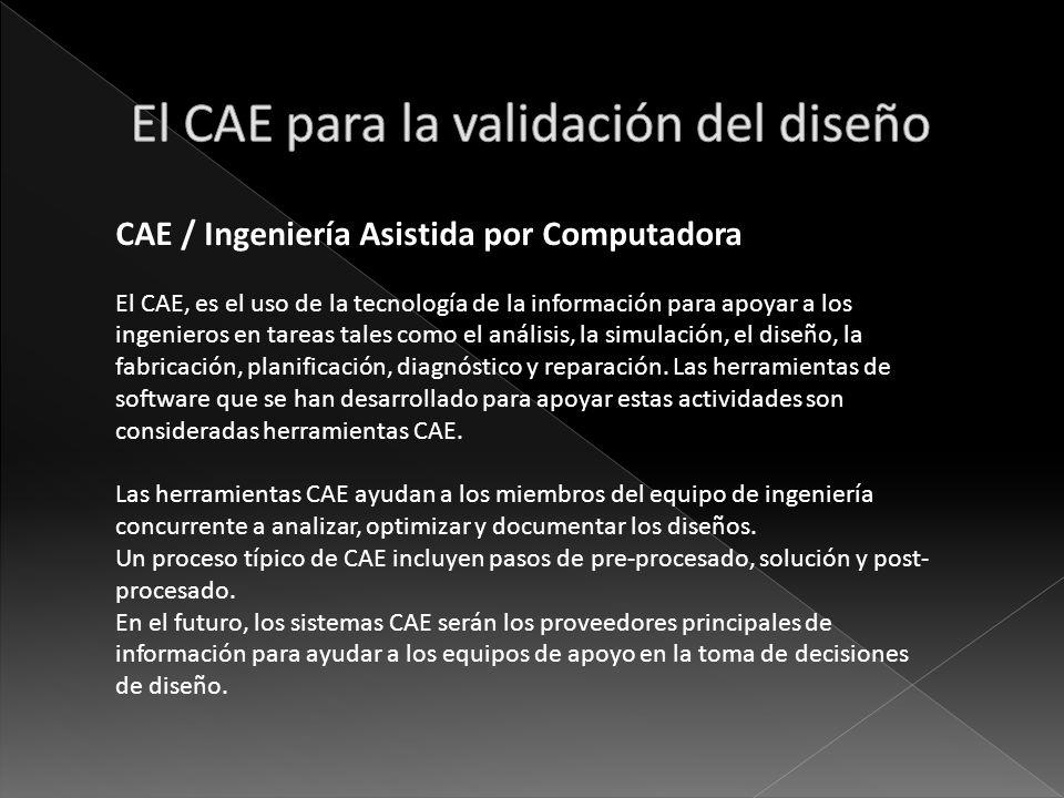 El CAE para la validación del diseño