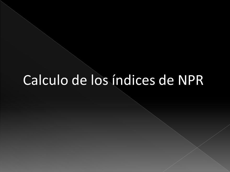 Calculo de los índices de NPR