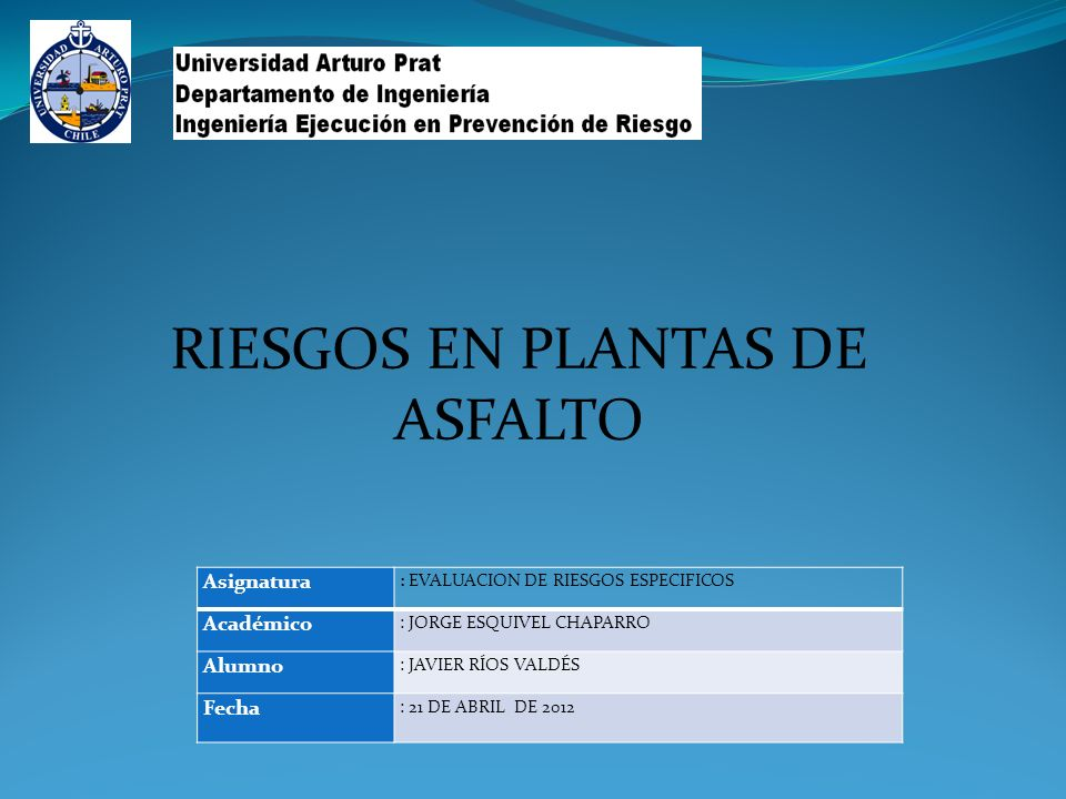 RIESGOS EN PLANTAS DE ASFALTO