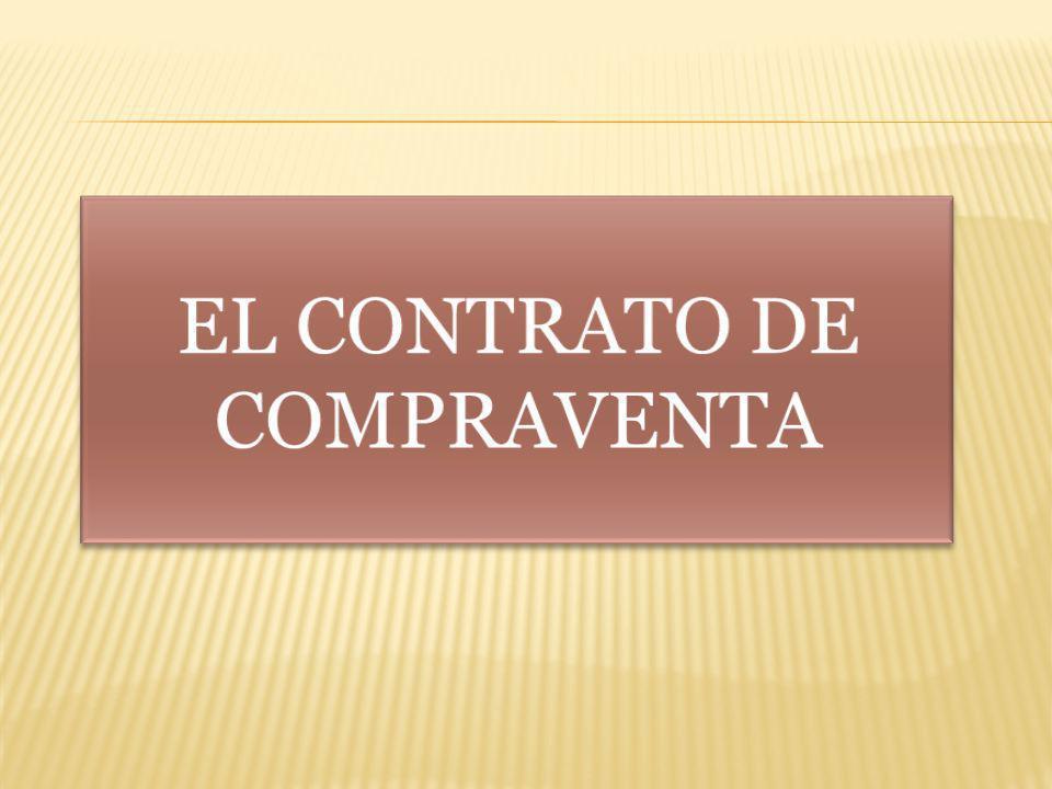 EL CONTRATO DE COMPRAVENTA