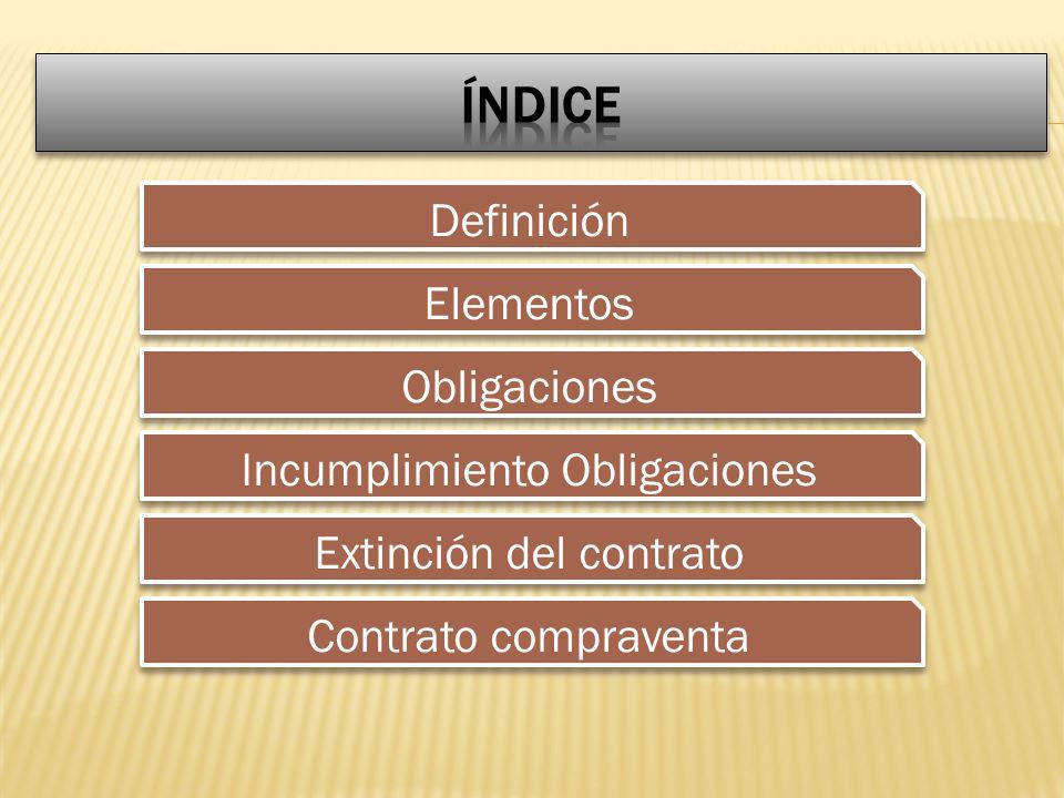 índice Definición Elementos Obligaciones Incumplimiento Obligaciones