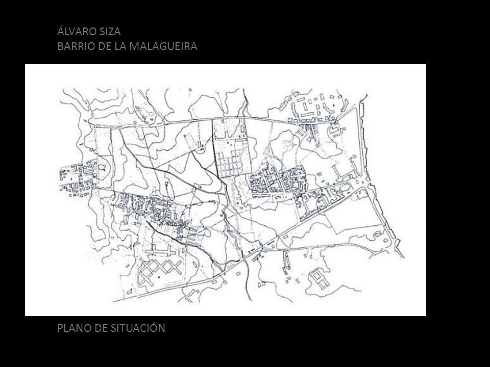 ÁLVARO SIZA BARRIO DE LA MALAGUEIRA PLANO DE SITUACIÓN