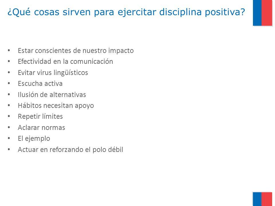 ¿Qué cosas sirven para ejercitar disciplina positiva
