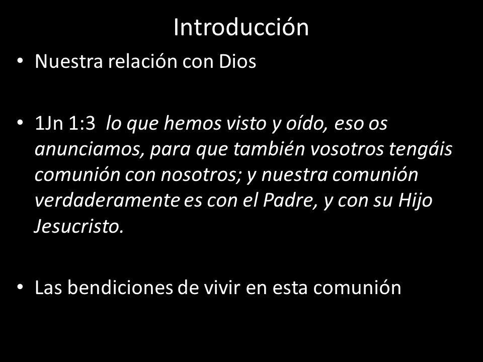 Introducción Nuestra relación con Dios