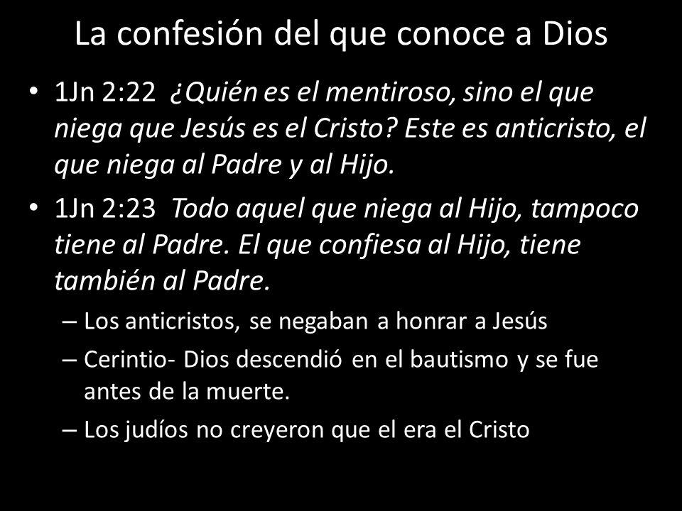 La confesión del que conoce a Dios
