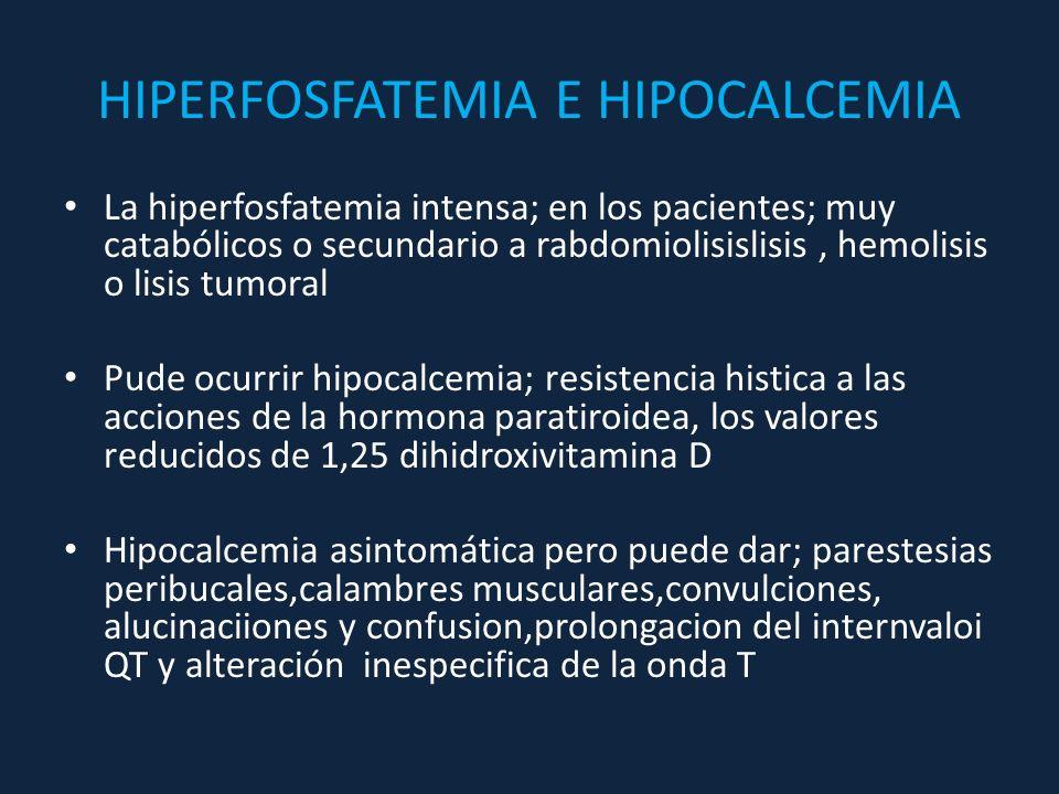 HIPERFOSFATEMIA E HIPOCALCEMIA