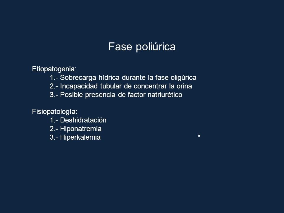 Fase poliúrica Etiopatogenia: