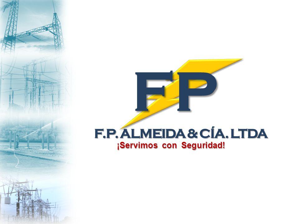 F.P. ALMEIDA & CÍA. LTDA ¡Servimos con Seguridad! FP