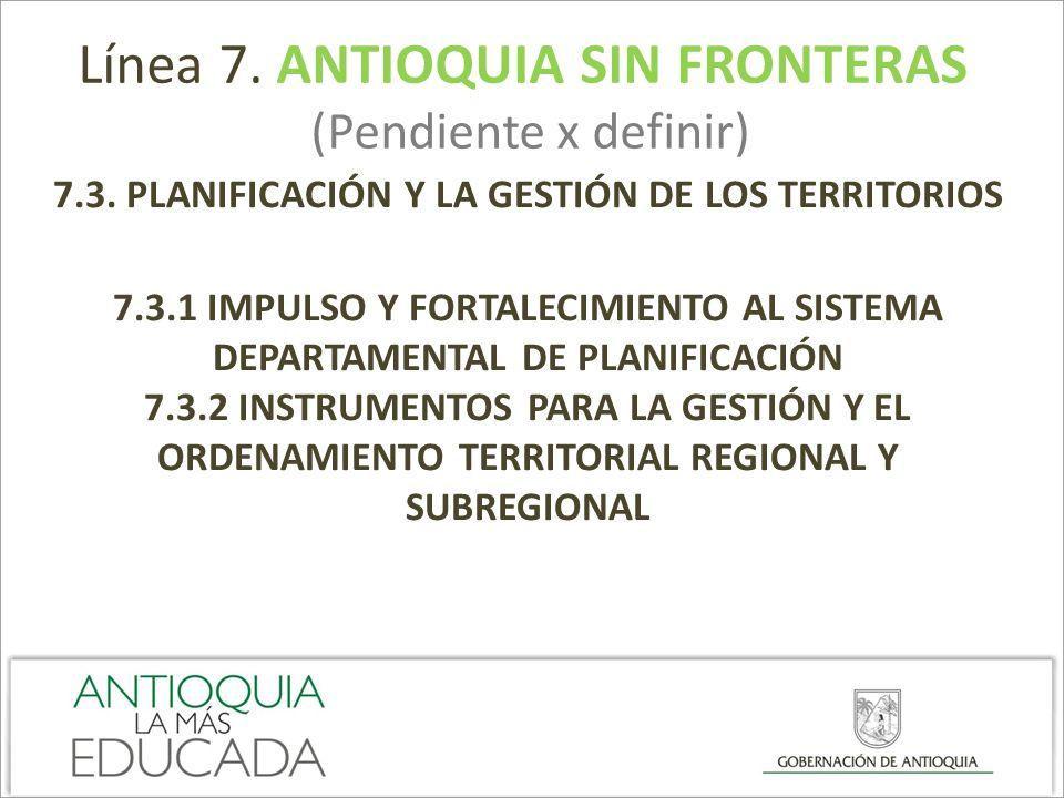 7.3. PLANIFICACIÓN Y LA GESTIÓN DE LOS TERRITORIOS