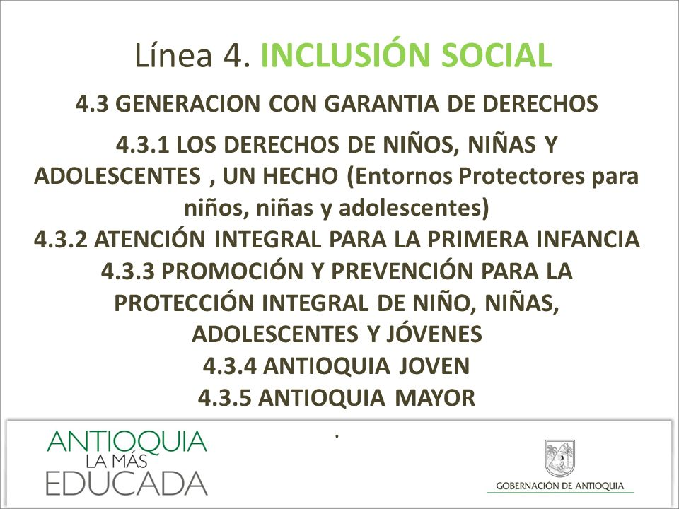 Línea 4. INCLUSIÓN SOCIAL