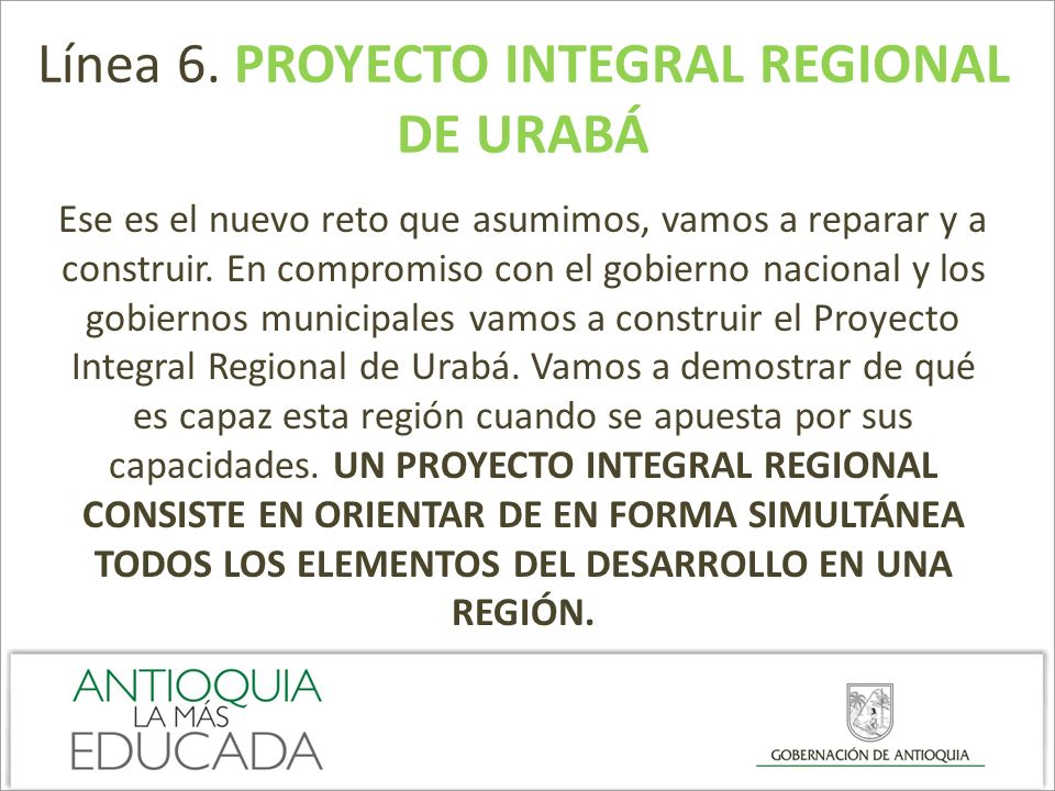 Línea 6. PROYECTO INTEGRAL REGIONAL