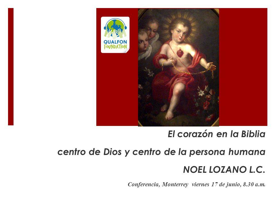 centro de Dios y centro de la persona humana NOEL LOZANO L.C.